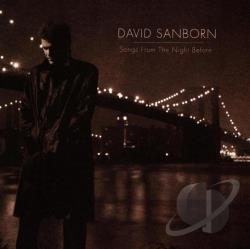 Sanborn, David - Songs from the Night Before CD Cover