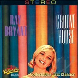 Bryant, Ray - Groove House CD Cover Art