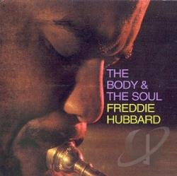 Hubbard, Freddie - Body and the Soul CD Cover Art