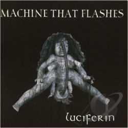 Machine That Flashes - Luciferin CD Cover Art