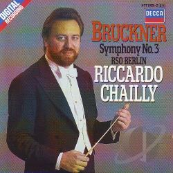 Chailly / Rso - Bruckner:Sym. 3 CD Cover Art