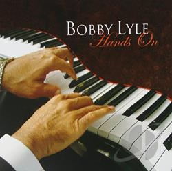 Lyle, Bobby - Hands On CD Cover Art