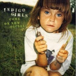 Indigo Girls - Come on Now Social CD Cover Art