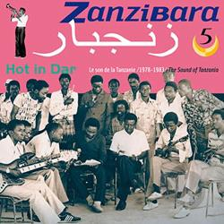 Zanzibara, Vol. 5: Hot in Dar CD Cover Art