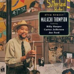 Thompson, Malachi - 47th Street CD Cover Art