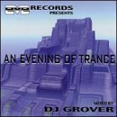 Grover, DJ - An Evening Of Trance CD Cover Art