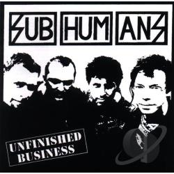 Subhumans - Unfinished Business CD Cover Art