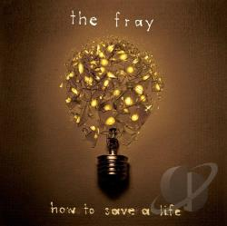 Fray - How to Save a Life CD Cover Art