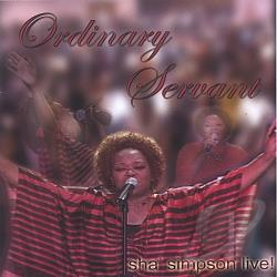 Simpson, Sha' - Ordinary Servant CD Cover Art