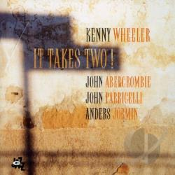Abercrombie, John / Wheeler, Kenny - It Takes Two! CD Cover Art