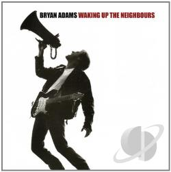 Adams, Bryan - Waking Up The Neighbors LP Cover Art