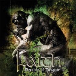 Faith - Decades of Despair CD Cover Art