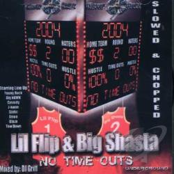Big Shasta / Lil' Flip - No Time Outs CD Cover Art