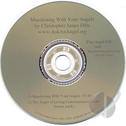Dilts, Christopher James - Manifesting With Your Angels CD Cover Art