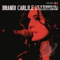 Carlile, Brandi - Live at Benaroya Hall with the Seattle Symphony CD Cover Art