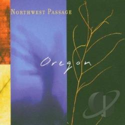 Oregon - Northwest Passage CD Cover Art