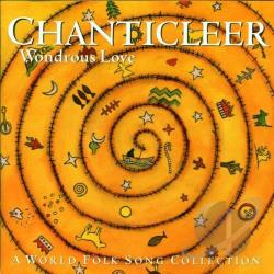 Chanticleer - Wondrous Love: A World Folk Song Collection CD Cover Art