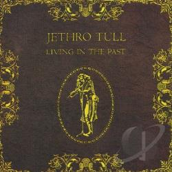 Jethro Tull - Living in the Past CD Cover Art