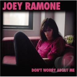 Ramone, Joey - Don't Worry About Me CD Cover Art