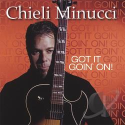 Minucci, Chieli - Got It Goin' On CD Cover Art
