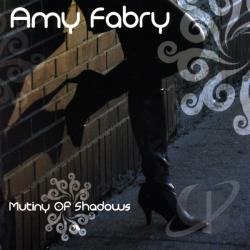 Fabry, Amy - Mutiny Of Shadows CD Cover Art