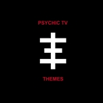 Psychic TV - Themes CD Cover Art