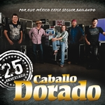 Caballo Dorado - 25 Aniversario CD Cover Art