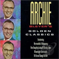 Bleyer, Archie - Golden Classics CD Cover Art