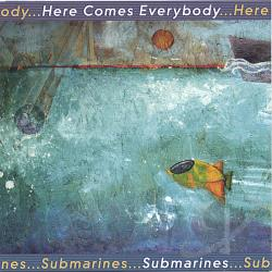 Here Comes Everybody - Submarines CD Cover Art