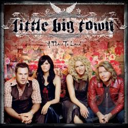 Little Big Town - Place to Land CD Cover Art