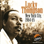 Thompson, Lucky - New York City 1964-1965 CD Cover Art