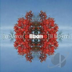 McHenry, Bill / Monder, Ben - Bloom CD Cover Art