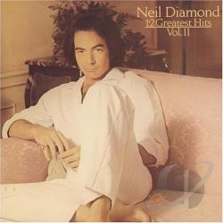 Diamond, Neil - 12 Greatest Hits, Vol. 2 CD Cover Art