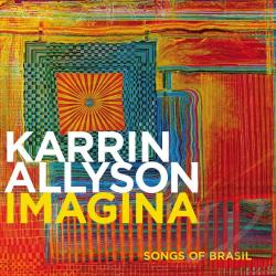 Allyson, Karrin - Imagina: Songs of Brasil CD Cover Art