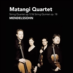 Matangi Quartet - Mendelssohn: String Quartet Op. 12; String Quintet Op. 18 CD Cover Art