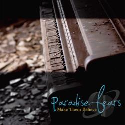 Paradise Fears - Make Them Believe CD Cover Art