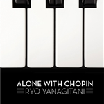 Yanagitani, Ryo:pno - Alone With Chopin CD Cover Art