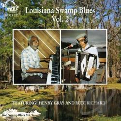Henry Gray & Rudi Richard - Louisiana Swamp Blues, Vol. 2 CD Cover Art