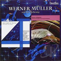 Muller, Werner - Percussion in the Sky/Wild Strings CD Cover Art