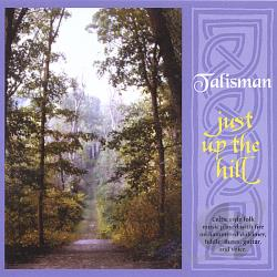 Talisman - Just Up the Hill CD Cover Art