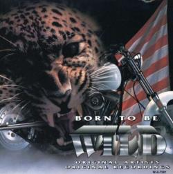 Born to Be Wild, Vol. 1 CD Cover Art