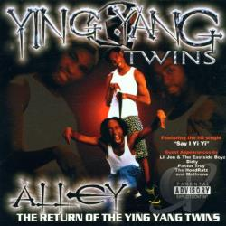 Ying Yang Twins - Alley...Return of the Ying Yang Twins CD Cover Art