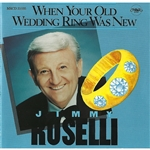 Roselli, Jimmy - When Your Old Wedding Ring Was CD Cover Art