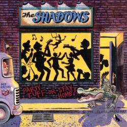 Shadows - Party Tuff Or Stay Home CD Cover Art