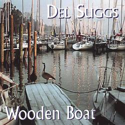 Suggs, Del - Wooden Boat CD Cover Art