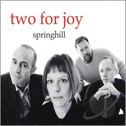 Springhill - Two For Joy CD Cover Art