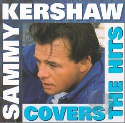 Kershaw, Sammy - Coverin' the Hits CD Cover Art