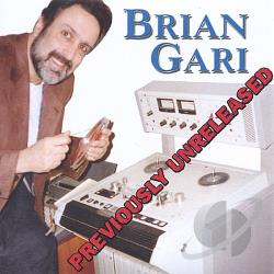 Gari, Brian - Previously Unreleased CD Cover Art