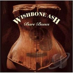 Wishbone Ash - Bare Bones CD Cover Art