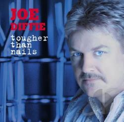 Diffie, Joe - Tougher Than Nails CD Cover Art